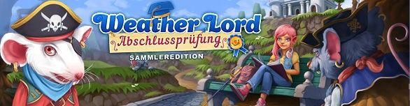 Weather Lord:  Die Abschlussprüfung. Sammleredition