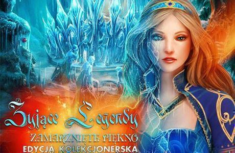 Żyjące Legendy: Zamarznięte Piękno. Edycja Kolekcjonerska