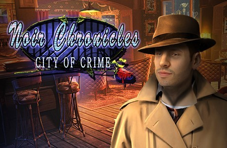 Noir Chronicles. City of Crime